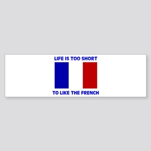 NO FRENCH Bumper Sticker