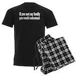 If You Met My Family Funny Men's Dark Pajamas