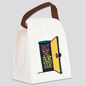 Shut the Front Door Canvas Lunch Bag