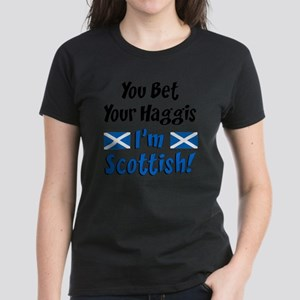 Bet Haggis Im Scottish Women's Dark T-Shirt