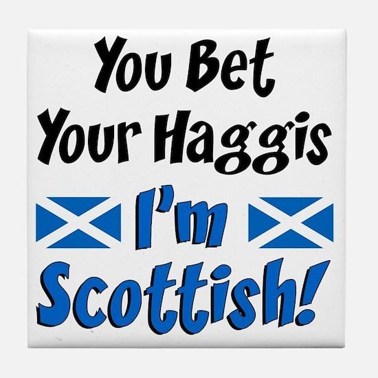Bet Haggis Im Scottish Tile Coaster