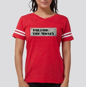 Follow the $$$ T-Shirt