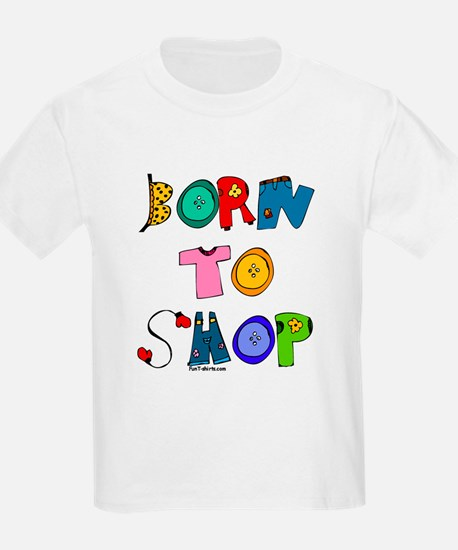 Born to Shop Kids T-Shirt