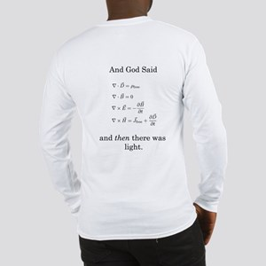 God Said Maxwell's Equations Long Sleeve T-Shirt