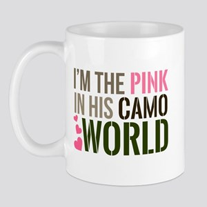 Im the Pink in his Camo World Mugs