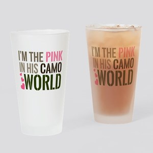 Im the Pink in his Camo World Drinking Glass