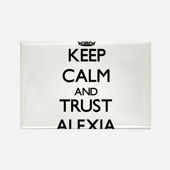 Keep Calm and trust Alexia Magnets