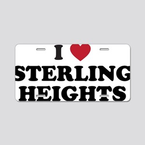 I Love Sterling Heights Mic Aluminum License Plate