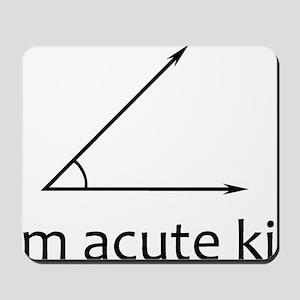 Im acute kid Mousepad