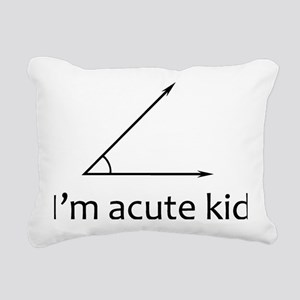 Im acute kid Rectangular Canvas Pillow