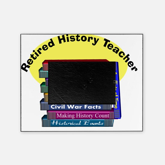 Retired History Teacher Picture Frame