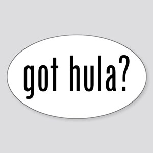 got hula? Oval Sticker