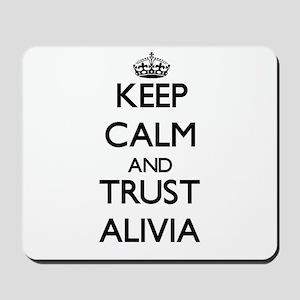 Keep Calm and trust Alivia Mousepad