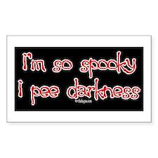 I'm so spooky, I pee darkness