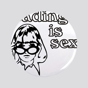 "Reading is Sexy 3.5"" Button"
