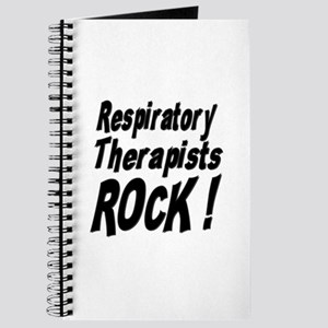 Respiratory Therapists Rock ! Journal