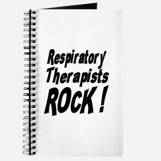 Respiratory Therapists Rock ! Journal