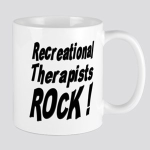 Recreational Therapists Rock ! Mug