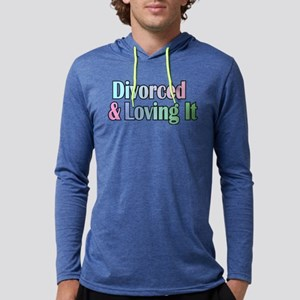 divorced and loving it Long Sleeve T-Shirt