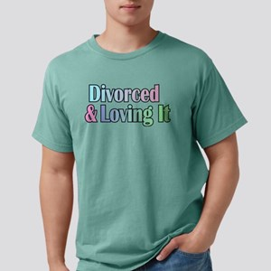 divorced and loving it T-Shirt