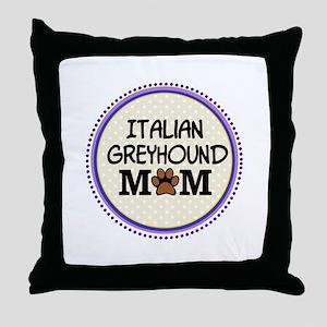 Italian Greyhound Dog Mom Throw Pillow