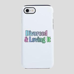 just divorced Happy Divorce iPhone 7 Tough Case