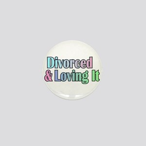 just divorced Happy Divorce Mini Button