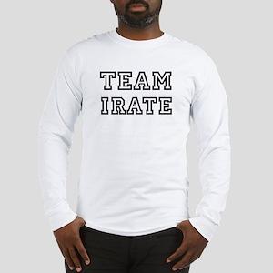 Team IRATE Long Sleeve T-Shirt