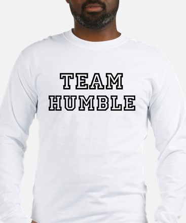 Team HUMBLE Long Sleeve T-Shirt