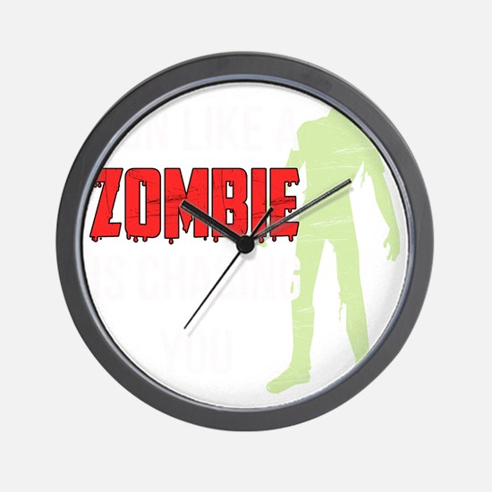 Run like zombie is chasing you Wall Clock