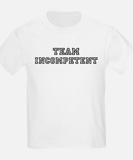 Team INCOMPETENT Kids T-Shirt