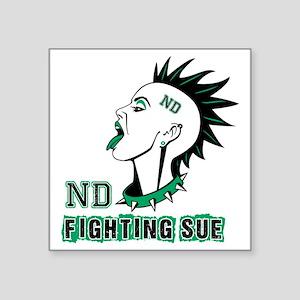 """Fighting Sue Square Sticker 3"""" x 3"""""""