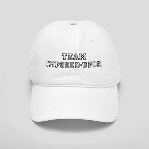 Team IMPOSED-UPON Cap
