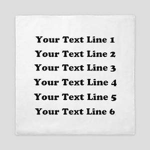 Customize Six Lines Text Queen Duvet