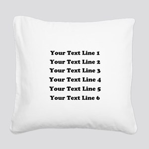 Customize Six Lines Text Square Canvas Pillow