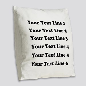 Customize Six Lines Text Burlap Throw Pillow