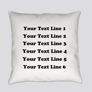 Customize Six Lines Text Everyday Pillow