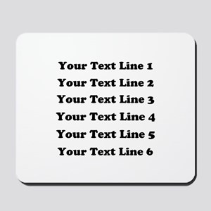 Customize Six Lines Text Mousepad