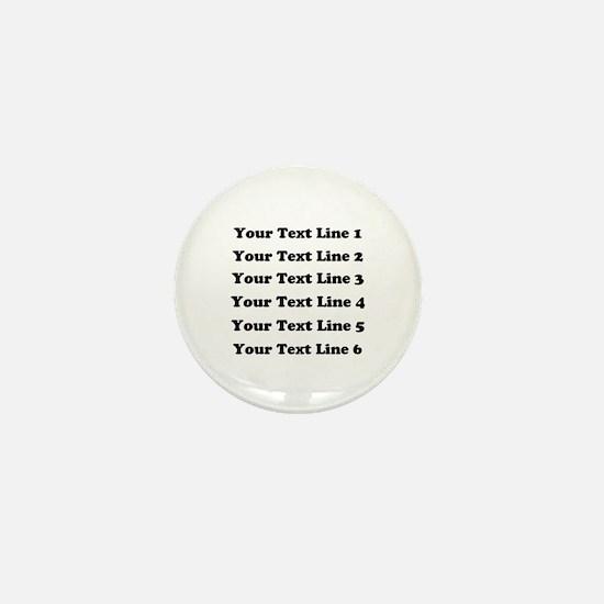 Customize Six Lines Text Mini Button