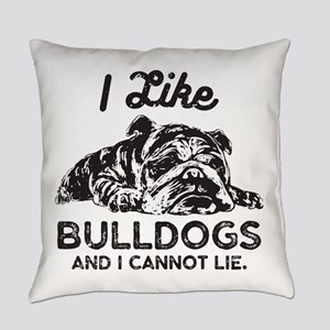 I Like Bulldogs Everyday Pillow
