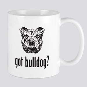 Got Bulldog? Mugs