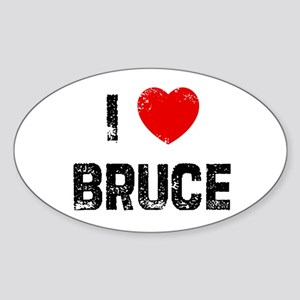 I * Bruce Oval Sticker