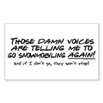 Listen to the Voices Rectangle Sticker