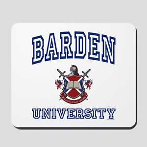 BARDEN University Mousepad