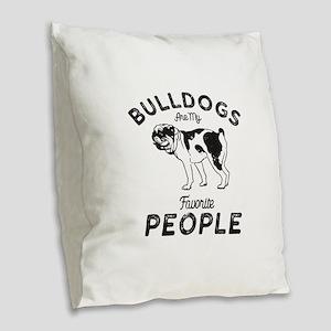 Bulldog People Burlap Throw Pillow