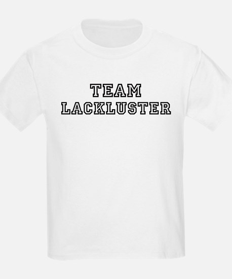 Team LACKLUSTER Kids T-Shirt