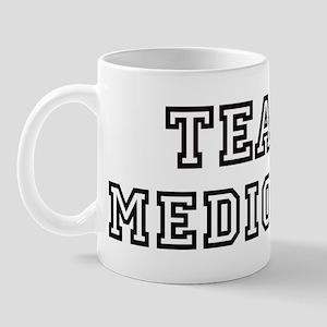 Team MEDIOCRE Mug