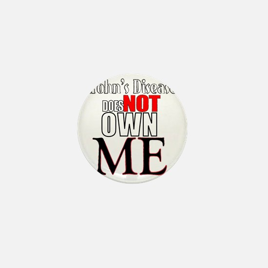 Crohns Disease Does NOT own Me Mini Button