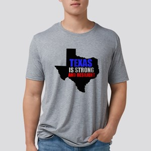 Texas Is Strong And Resilient T-Shirt