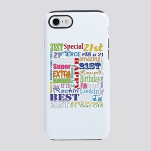 21st Birthday Typography iPhone 7 Tough Case